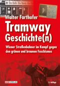 Tramway Geschichte(n)