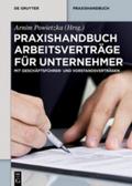 Praxishandbuch Arbeitsverträge für Unternehmer