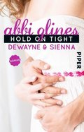 Hold On Tight - Dewayne & Sienna