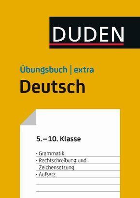 Duden Übungsbuch extra - Deutsch 5.-10. Klasse