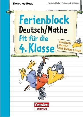 Einfach lernen mit Rabe Linus; Ferienblock Deutsch / Mathe - Fit für die 4. Klasse