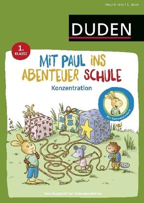 Mit Paul ins Abenteuer Schule - Konzentration - 1. Klasse