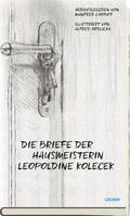 Die Briefe der Hausmeisterin Leopoldine Kolecek