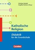 Katholische Religion - Didaktik für die Grundschule