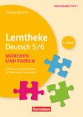 Lerntheke Deutsch 5/6: Fabeln und Märchen