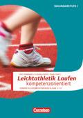 Leichtathletik: Laufen kompetenzorientiert