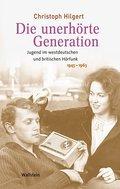 Die unerhörte Generation