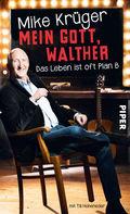 Mein Gott, Walther