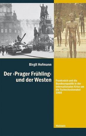 Der 'Prager Frühling' und der Westen