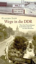 Wege in die DDR