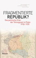 Fragmentierte Republik?