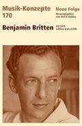 Musik-Konzepte, Neue Folge: Benjamin Britten; Bd.170