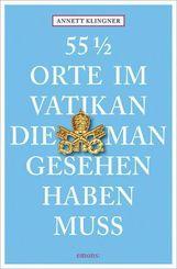 55 1/2 Orte im Vatikan, die man gesehen haben muss