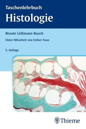 Taschenlehrbuch Histologie
