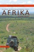 Afrika fernab erlebt - Das K-Wagnis: Von Karlsruhe nach Kapstadt