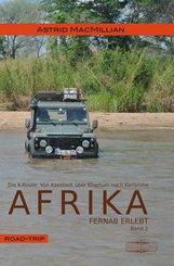 Afrika fernab erlebt - Das K-Wagnis: Von Kapstadt über Khartum nach Karlsruhe