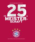 FC Bayern München: Die Champions 2015