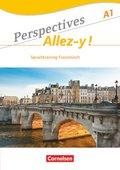 Perspectives - Allez-y!: Sprachtraining; Bd.A1