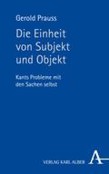 Die Einheit von Subjekt und Objekt