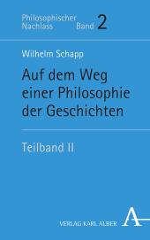 Auf dem Weg einer Philosophie der Geschichten - Tl.2