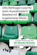 Otto Rehhagel coachte beim Auswärtsspiel in Bielefeld mit kugelsicherer Weste