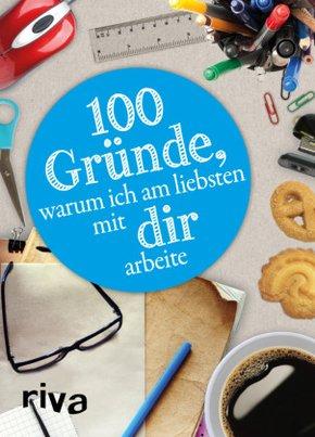 100 Gründe, warum ich am liebsten mit DIR arbeite