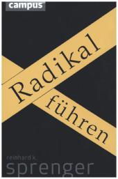 Radikal führen, Sonderausgabe