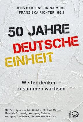 50 Jahre Deutsche Einheit