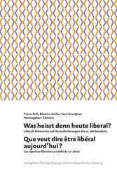 Que veut dire être libéral aujourd'hui?
