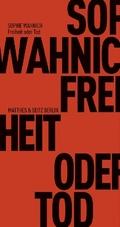 Freiheit oder Tod