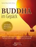 Buddha im Gepäck - Der kleine Reiseführer zum Glück