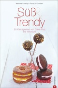 Süß & Trendy