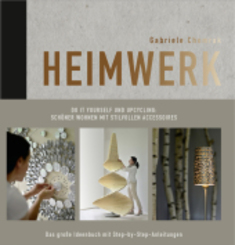 Heimwerk - Do it yourself und Upcycling