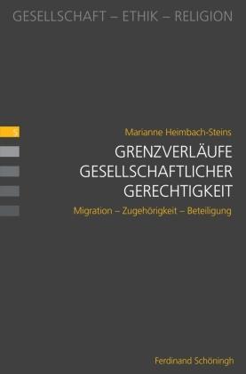 Grenzverläufe gesellschaftlicher Gerechtigkeit