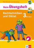 Mein Übungsheft Rechtschreiben und Diktat Deutsch 3. Klasse