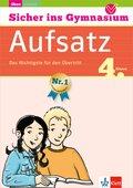 Sicher ins Gymnasium Deutsch Aufsatz 4. Klasse