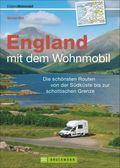 England mit dem Wohnmobil