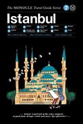 The Monocle Travel Guide to Istanbul