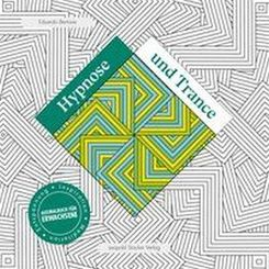 Hypnose und Trance