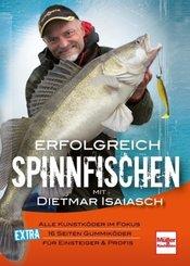 Erfolgreich Spinnfischen mit Dietmar Isaiasch