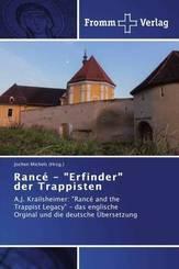 """Rancé - """"Erfinder"""" der Trappisten"""