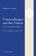 Unterredungen mit den Vätern - Collationes patrum - Tl.3