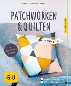 Patchworken & Quilten