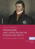 Freimaurer und Aufklärung im Russischen Reich, 3 Bde.