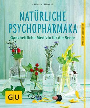 Natürliche Psychopharmaka