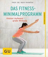 Das Fitness-Minimalprogramm