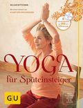 Yoga für Späteinsteiger, m. DVD