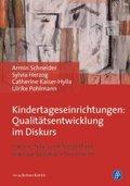 Kindertageseinrichtungen: Qualitätsentwicklung im Diskurs