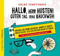 Hallo, Herr Husten! Guten Tag, Frau Bauchweh!, 1 Audio-CD