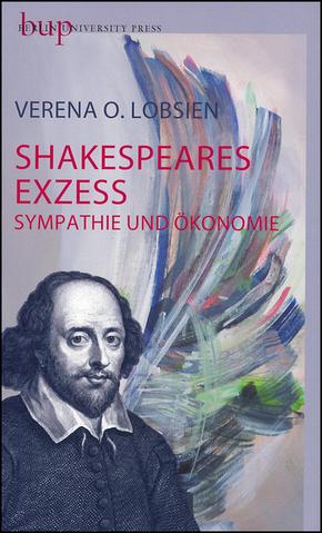 Shakespeares Exzess
